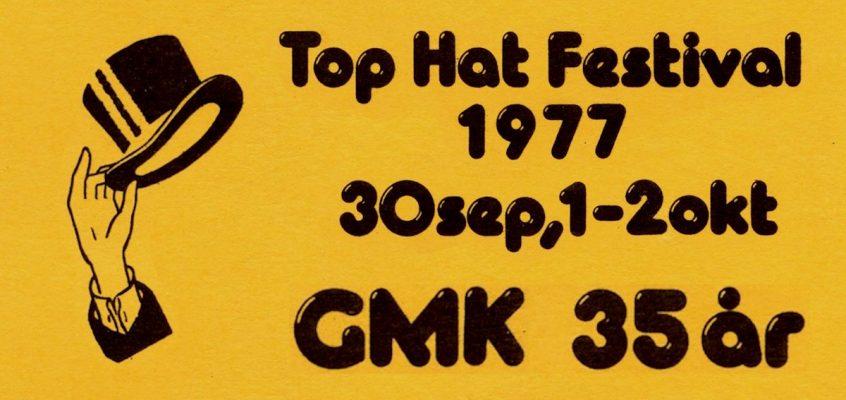 GMK 35 år – Top Hat Festival 1977