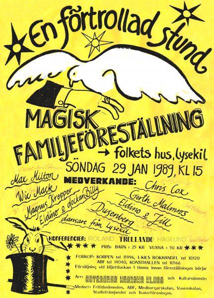 MAGISK FAMILJEFÖRESTÄLLNING Lysekils folkets hus 29 januari 1989