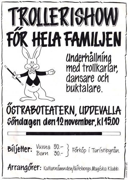 Trollerishow för hela familjen Östraboteatern i Uddevalla 12 nov 1989