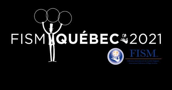 FISM Québec 2021